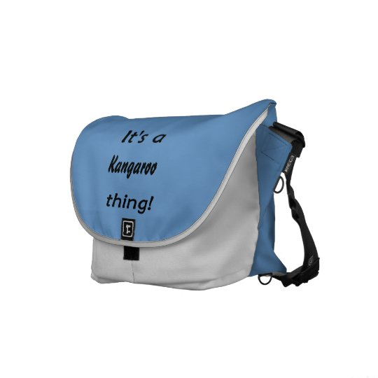 It's a a kangaroo thing! courier bag