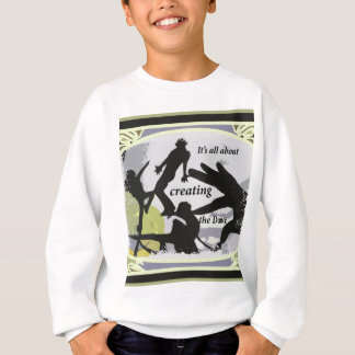It's a'' About Creating the Dance Sweatshirt