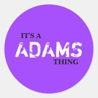 IT'S A ADAMS THING ROUND STICKER