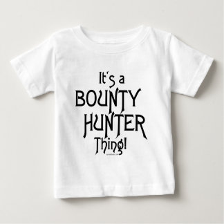 It's a Bounty Hunter Thing! Tee Shirts