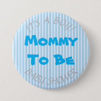 """It's a Boy"" Blue Mom To Be Baby Shower Button"