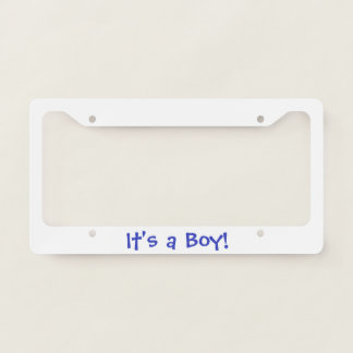 """It's a Boy"" License Plate License Plate Frame"