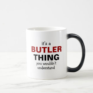 It's a Butler thing you wouldn't understand Magic Mug