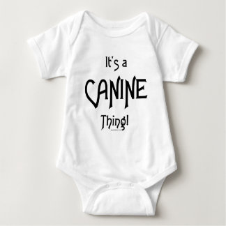 It's a Canine Thing! Baby Bodysuit