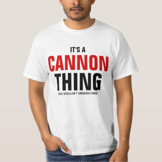 It's a Cannon thing you wouldn't understand T-Shirt