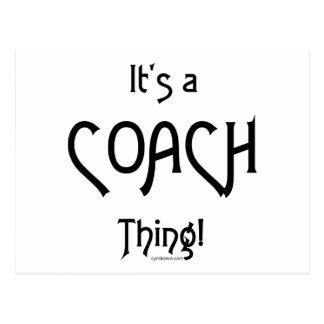 It's a Coach Thing! Postcard