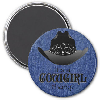 It's a Cowgirl ThAng magnet