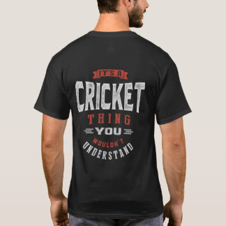 It's a Cricket Thing | T-shirt