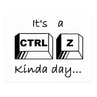 It's a Ctrl-Z Kinda Day Postcard