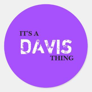 IT'S A DAVIS THING ROUND STICKER