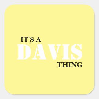 IT'S A DAVIS THING SQUARE STICKER