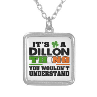 It's a Dillon Thing You Wouldn't Understand. Square Pendant Necklace