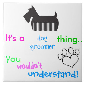 It's a dog groomer thing wall tile