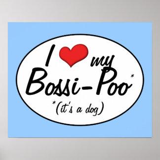 It's a Dog! I Love My Bossi-Poo Print