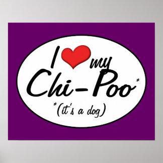 It's a Dog! I Love My Chi-Poo Print