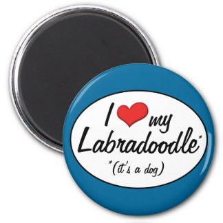 It's a Dog! I Love My Labradoodle 2 Inch Round Magnet