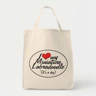It's a Dog! I Love My Miniature Labradoodle Grocery Tote Bag
