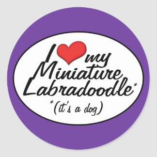 It's a Dog! I Love My Miniature Labradoodle Round Sticker