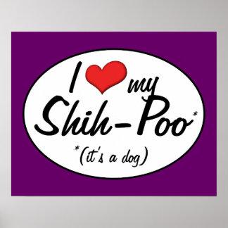 It's a Dog! I Love My Shih-Poo Print
