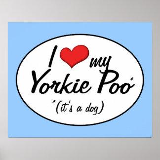 It's a Dog! I Love My Yorkie Poo Print
