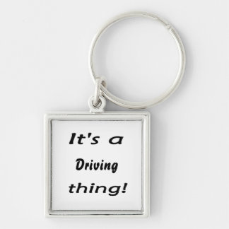 It's a driving thing! Silver-Colored square keychain