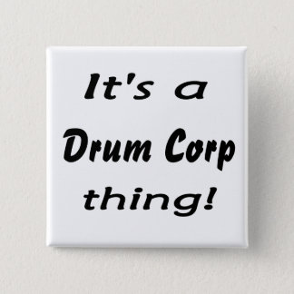 It's a drum corp thing! 2 inch square button