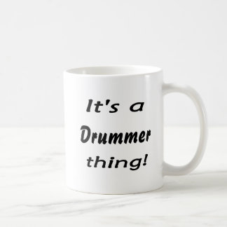 It's a drummer thing! mug