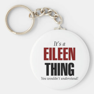 It's a Eileen thing Keychain