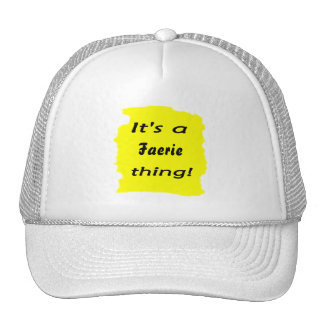 It's a faerie thing! trucker hat