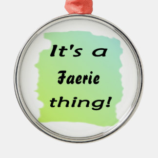 It's a faerie thing! Silver-Colored round ornament