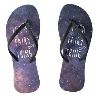 It's A Fairy Thing (Galaxy) 4 Flip Flops