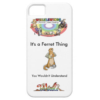 It's a Ferret Thing Phone Cover