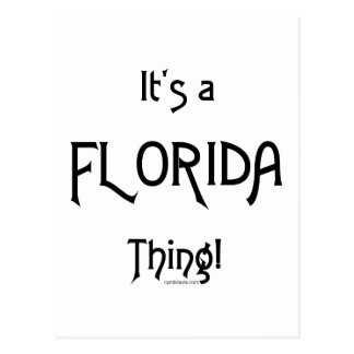 It's a Florida Thing! Postcard