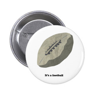It's A Football! 2 Inch Round Button