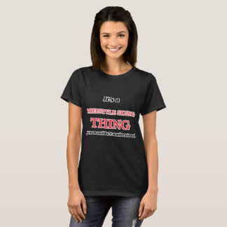 It's a Freestyle Skiing thing, you wouldn't unders T-Shirt