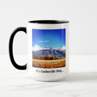 """It's a Gardnerville Thing"" Coffee Mug"