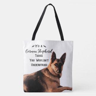 It's a German Shepherd Thing Tote Bag
