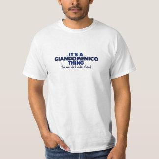 It's a Giandomenico Thing Surname T-Shirt