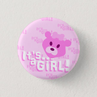 It's a girl! 1 inch round button
