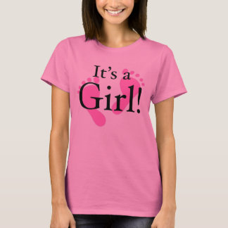 Its a Girl - Baby, Newborn, Baby Shower T-Shirt
