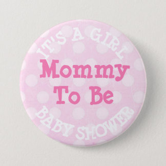 """""""It's a Girl"""" Pink  Mom To Be Baby Shower Button"""
