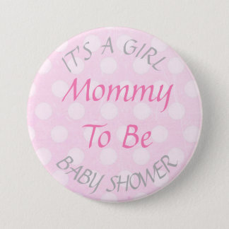 """It's a Girl"" Pink Mom To Be Baby Shower Button"