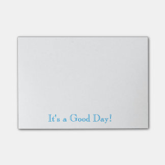 It's a Good Day! Post-it Notes