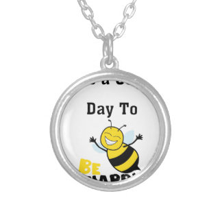 It's a Good Day to Be Happy Silver Plated Necklace