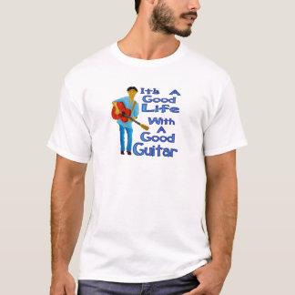 It's A Good Life T-Shirt
