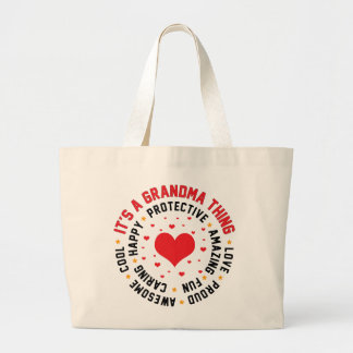 It's a Grandma Thing Large Tote Bag