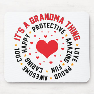 It's a Grandma Thing Mouse Pad