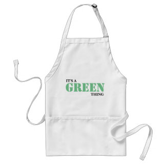 It's A GREEN Thing! You Wouldn't Understand Standard Apron