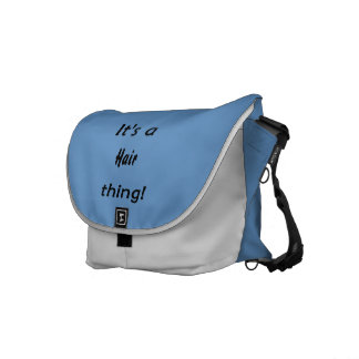 It's a hair thing! courier bags