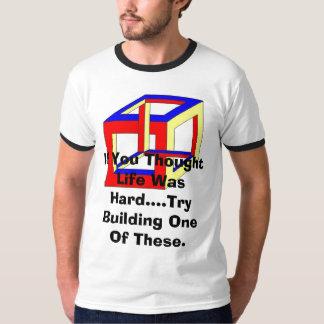 Its A Hard Life T-Shirt